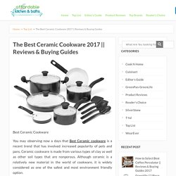 The Best Ceramic Cookware 2017