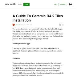 A Guide To Ceramic RAK Tiles Installation