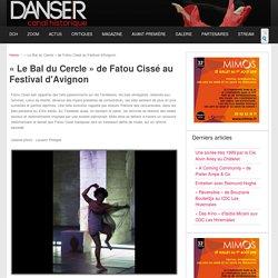 « Le Bal du Cercle » de Fatou Cissé au Festival d'Avignon