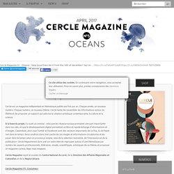 Cercle Magazine : Le projet