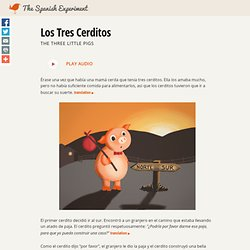 Los Tres Cerditos - The Three Little Pigs in Spanish and English