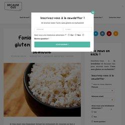 Fonio, céréale sans gluten qui remplace la semoule