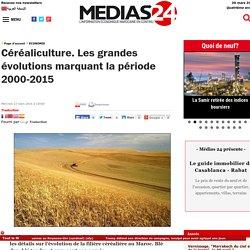Céréaliculture. Les grandes évolutions marquant la période 2000-2015