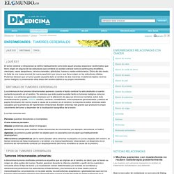 Tumores cerebrales síntomas e información en Dmedicina