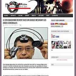 Le Dr Kawashima revient avec un casque mesurant les ondes cérébrales