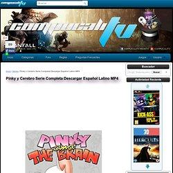 Pinky y Cerebro Serie Completa Descargar Español Latino MP4