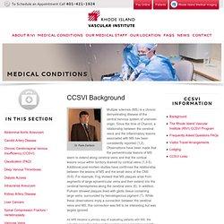 Chronic Cerebrospinal Venous Insufficiency (CCSVI) Background