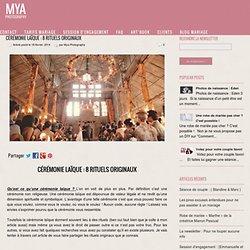 Cérémonie laïque : 8 rituels originaux