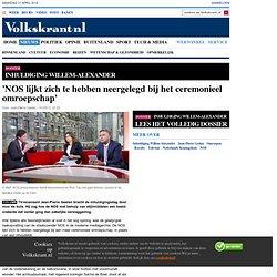 'NOS lijkt zich te hebben neergelegd bij het ceremonieel omroepschap' - Inhuldiging Willem-Alexander