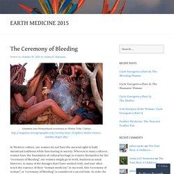 The Ceremony of Bleeding