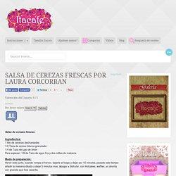 Salsa de cerezas frescas por Laura Corcorran