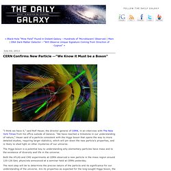 "CERN Confirms New Particle --""We Know it Must be a Boson"""