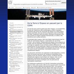 CERN - À la une: De la Terre à l'Espace en passant par le CERN