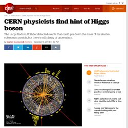 CERN physicists find hint of Higgs boson | Deep Tech