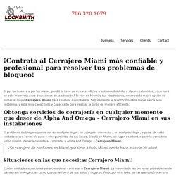 Cerrajero en Miami 24 Horas - CERRAJERO MIAMI