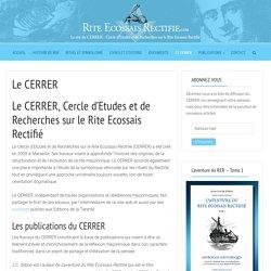 Le CERRER - Rite Ecossais Rectifié
