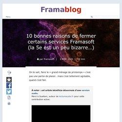 10 bonnes raisons de fermer certains services Framasoft (la 5e est un peu bizarre…)