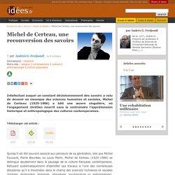 Michel de Certeau, une reconversion des savoirs