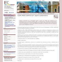 CLOM / MOOC CERTICE-SUP : Appel à collaborations - Accueil colonne gauche - IFIC
