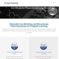 Certificación Flipped Learning Nivel I