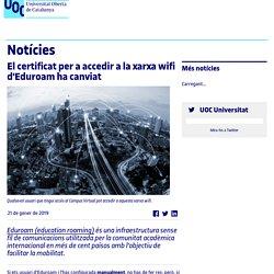 El certificat per a accedir a la xarxa wifi d'Eduroam ha canviat