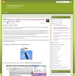 Générer un certificat et un profil d'approvisionnement [OS X Lion, iOS5]