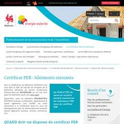 Certificat PEB : bâtiments existants - Site énergie du Service Public de Wallonie