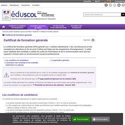 Certificat de formation générale CFG - 1er niveau de diplôme - garantit une « maîtrise satisfaisante » des connaissances et des compétences attendues en fin de cycle 3