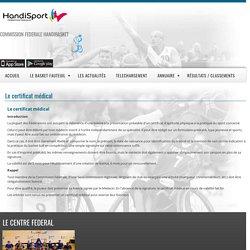 Le certificat médical - France Handibasket - Fédération Française Handisport Commission Fédérale Handibasket