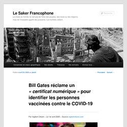 Bill Gates réclame un «certificat numérique» pour identifier les personnes vaccinées contre le COVID-19