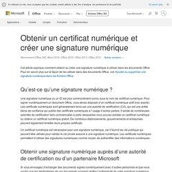 Obtenir un certificat numérique et créer une signature numérique