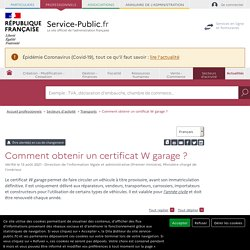 Certificat W garage - professionnels