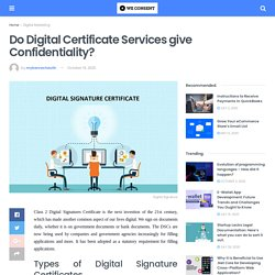 Do Digital Certificate Services give Confidentiality?