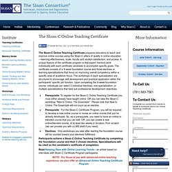 The Sloan-C Online Teaching Certificate