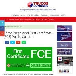 Preparar el First Certificate (FCE) Por Tu Cuenta