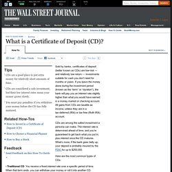 What is a Certificate of Deposit (CD)? - Personal Finance - WSJ.com