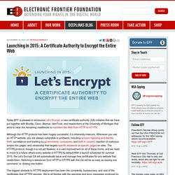 Launching in 2015: A Certificate Authority to Encrypt the Entire Web