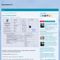 Class 1 Pilot Medical Certificate ~ Flyingmedicine Ltd