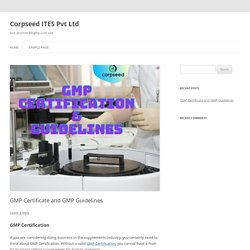 GMP Certificate and GMP Guidelines