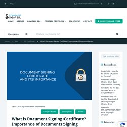 What is Document Signing Certificate? Importance of Documents Signing