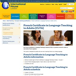 French Certificate in Language Teaching to Adults (CLTA)