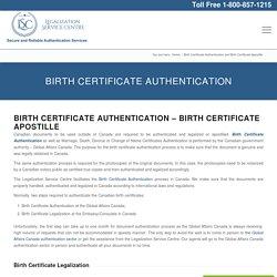 Birth Certificate Legalization - Legalization Service Centre