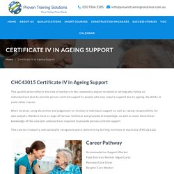 Certificate IV in Aged Care Online, Cert 4 in Ageing Support - Proven Training Solutions