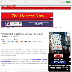Know What High-Engagement Certificate Translation Services Can do for you