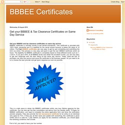 BBBEE Certificates: Get your BBBEE & Tax Clearance Certificates on Same Day Service