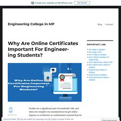 Why Are Online Certificates Important For Engineering Students?