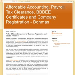 Affordable Accounting, Payroll, Tax Clearance, BBBEE Certificates and Company Registration - Bonmas: Prefer Offshore Companies for Business Registration and BBBEE Processes
