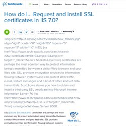 How do I... Request and install SSL certificates in IIS 7.0? | How Do I… | TechRepublic.com