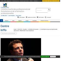 « La certification n'est pas une simple formalité administrative » (Mikaël Charbit, France compétences)