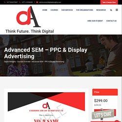 Advanced SEM – PPC & Display Advertising Certification